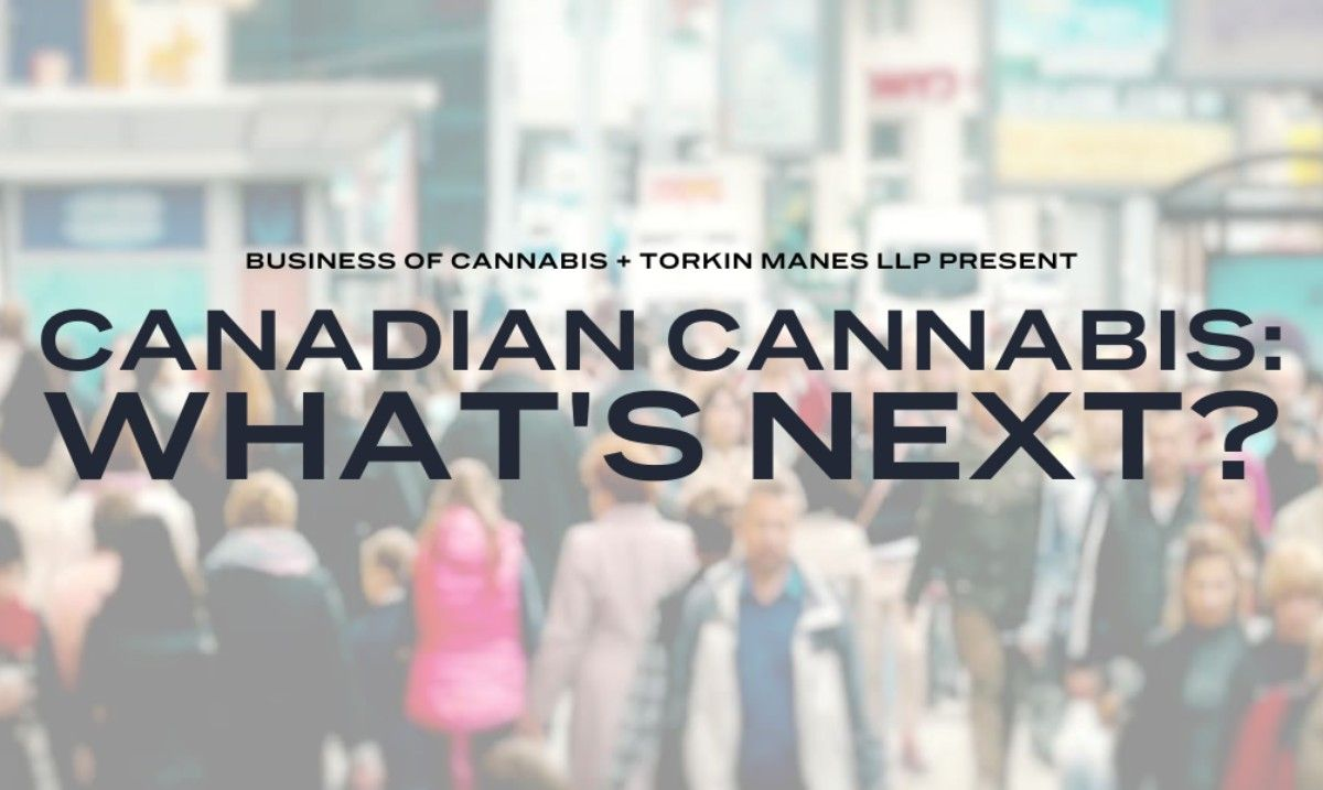 Canadian Cannabis - What's Next