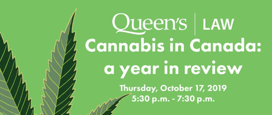 Queen's Law - Cannabis in Canada - Oct 2019